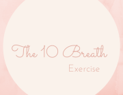 The 10 Breath Exercise