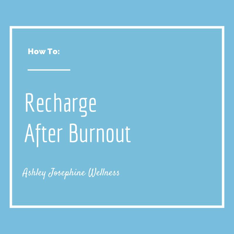 recharge after burnout