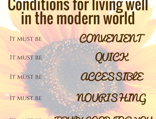 Living well in the modern world