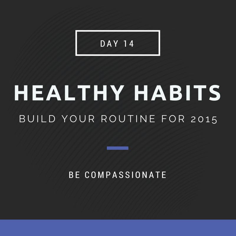 healthy habits compassion
