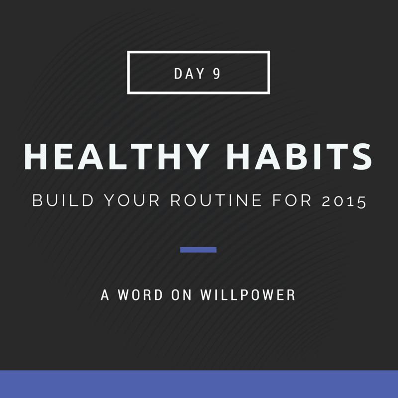 Healthy Habits Willpower