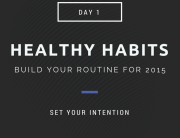 Build Your Routine for 2015 Setting an Intention
