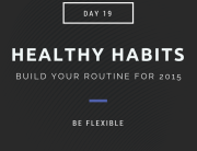 healthy habits be flexible