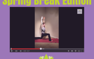 Spring Break Yoga