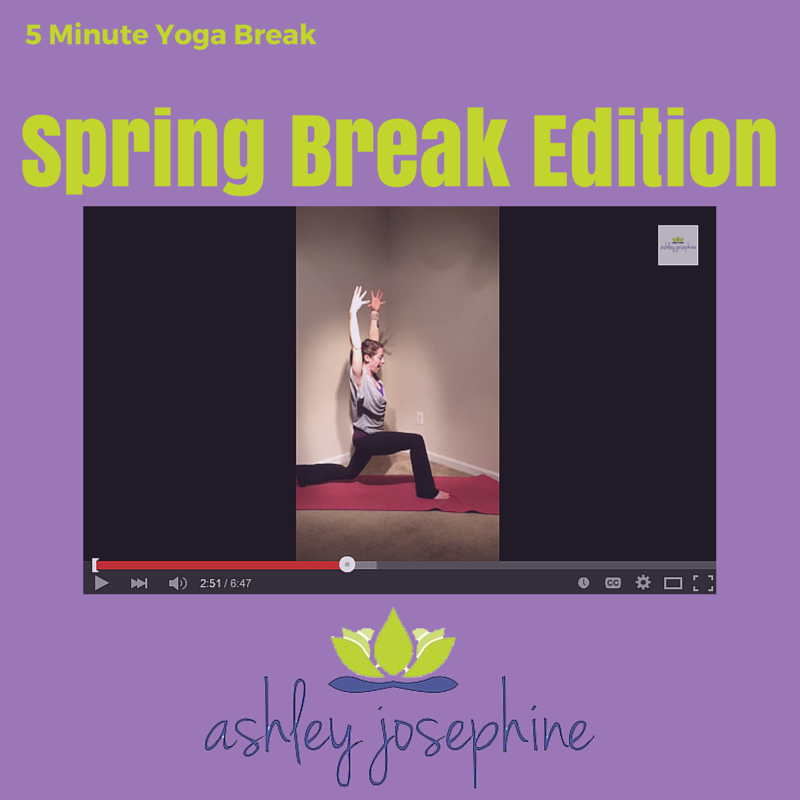 Spring Break Yoga