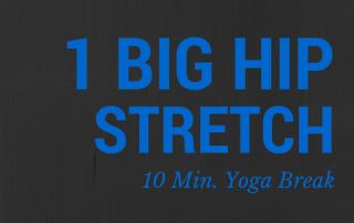 Big Yoga Hip Stretch
