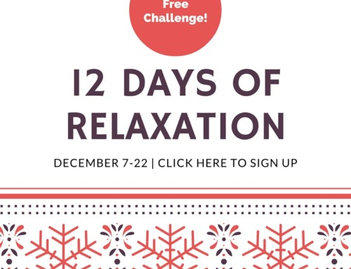 2015 12 Days of Relaxation Challenge