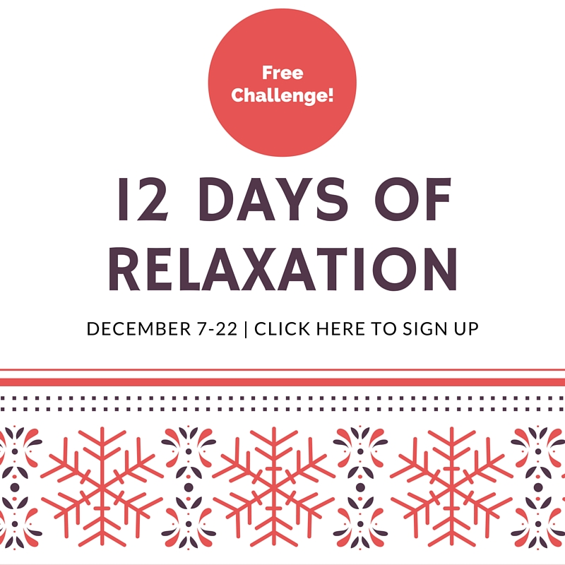 12 Days OfRelaxation