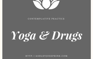 Yoga & Drugs