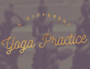 different way to practice yoga