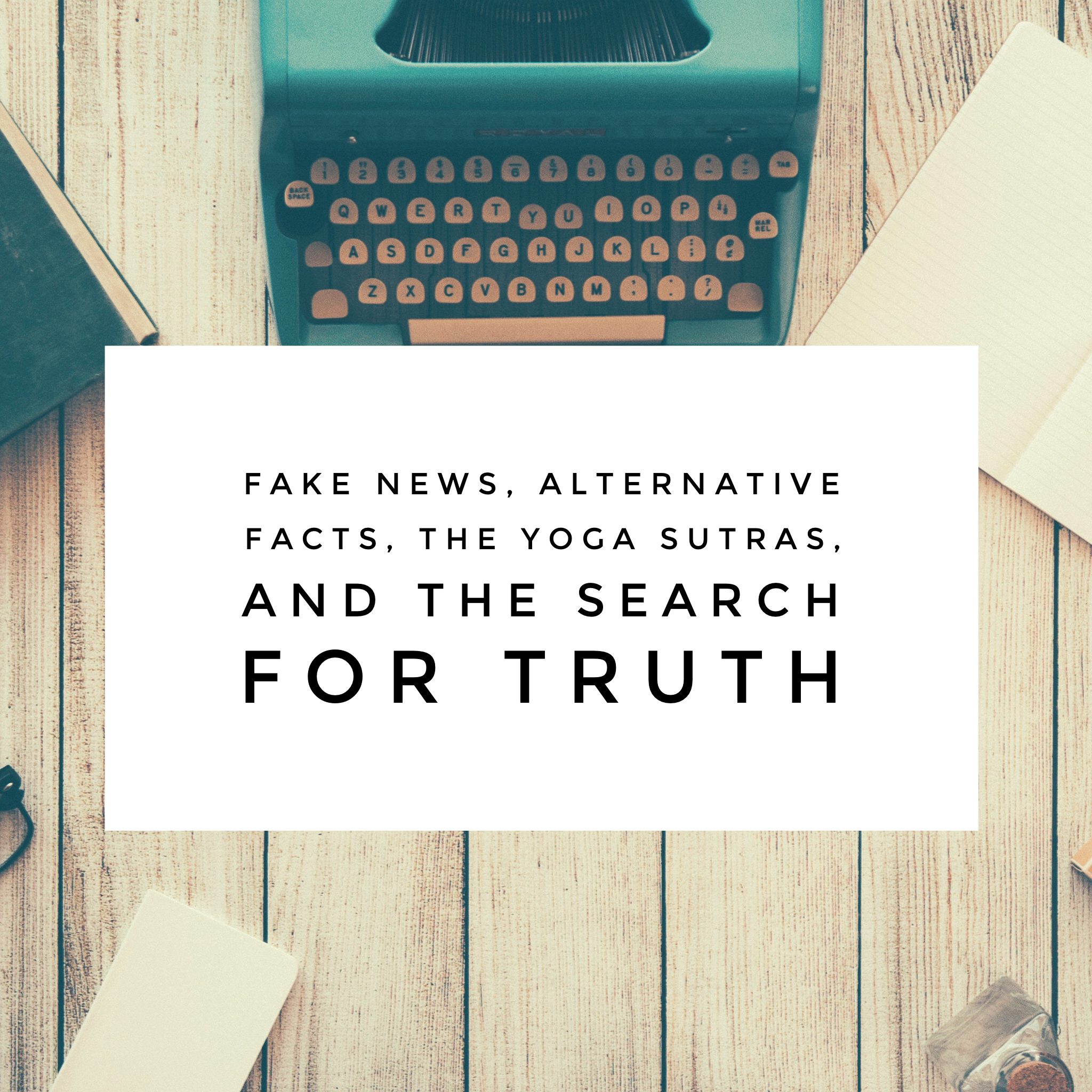 yoga sutras and truth