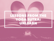yoga sutra 1.2 unlearn