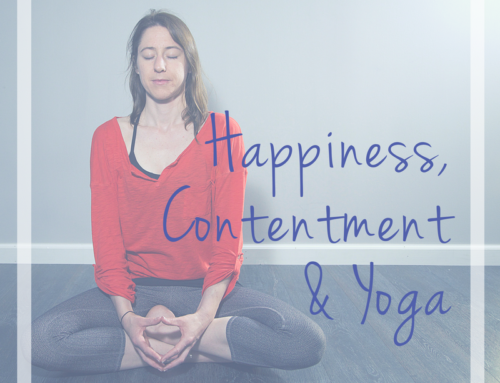 Yoga, Happiness, and Contentment