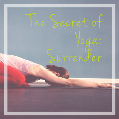 secret of yoga surrender